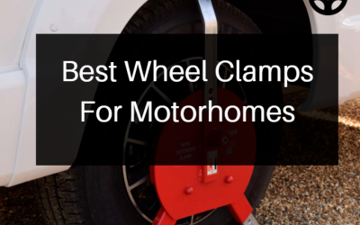 Best Wheel Clamps For Motorhomes Buyers Guide